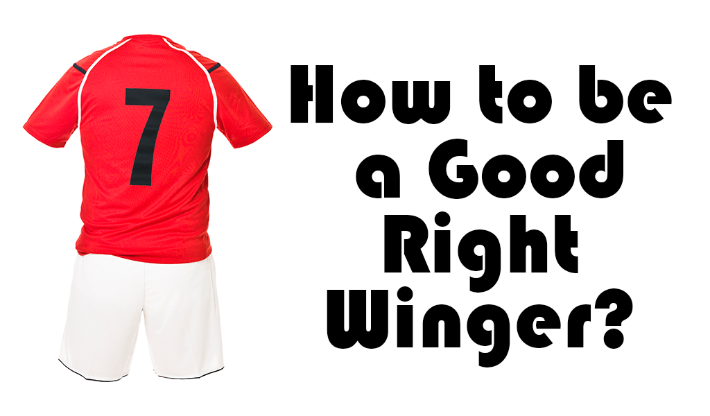 How to be a Good Right Winger